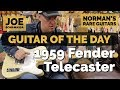 Guitar of the Day: 1959 Fender Telecaster Top Loader | Guest Host: Joe Bonamassa