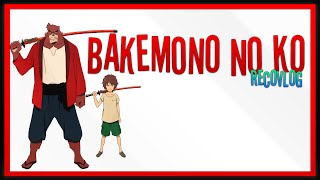 Bakemono no Ko | Mi película favorita de Mamoru Hosoda