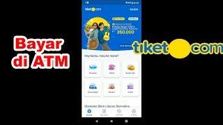 Cara Beli Tiket Pesawat di Tiket.com Bayar Lewat ATM Pakai Android