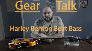 Gear Talk 06: Harley Benton Beat Bass