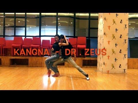 KANGNA | DR. ZEUS | ROHAN PHERWANI | DANCE COVER