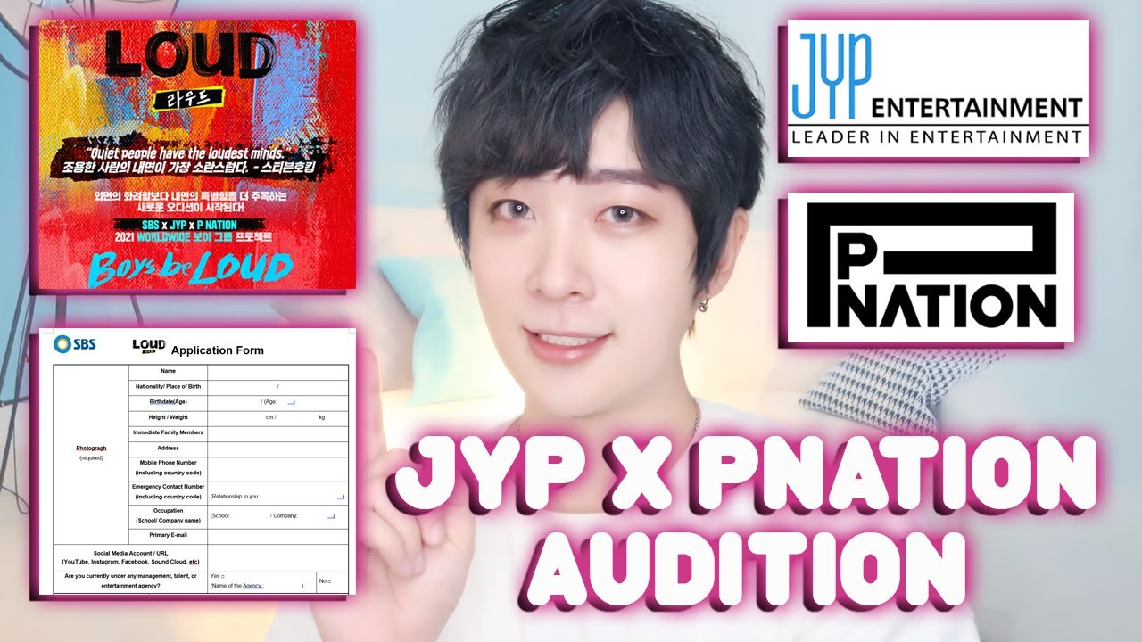 How To Apply For Jyp X Pnation 2021 Loud Project Kpop Online Audition Application Sbs Boy Group Youtube