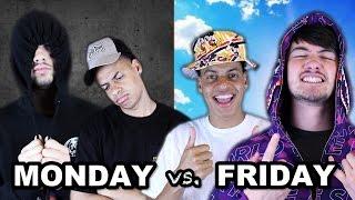 MONDAY VS. FRIDAY