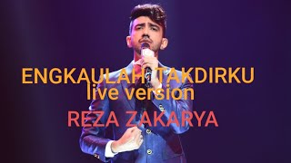 Gambar cover ENGKAULAH TAKDIRKU _MALE LIVE COVER VERSION by REZA ZAKARYA