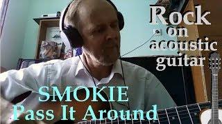 �������� ���� Smokie - Pass It Around - guitar cover (кавер на гитаре) ������