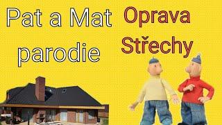 Pat a Mat parodie-Oprava Střechy