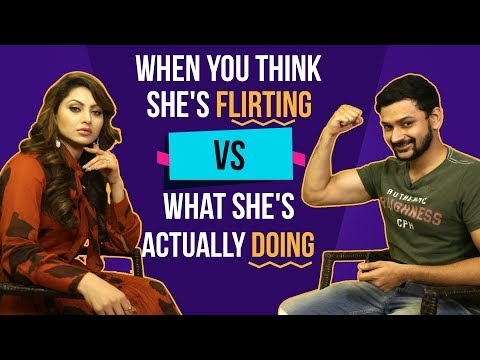When You Think She's Flirting Vs. What She's Actually Doing | Ft. Urvashi Rautela