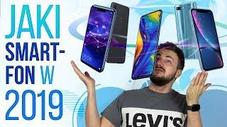 Jaki smartfon kupić w 2019 roku?