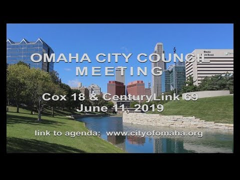 Omaha Nebraska City Council meeting June 11, 2019