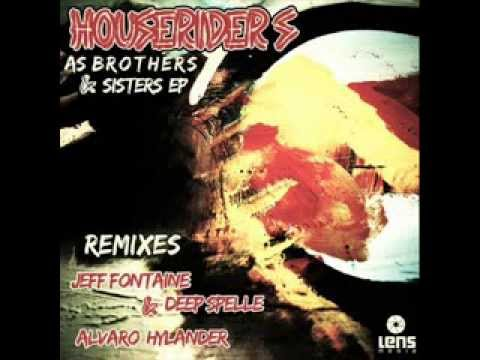 HouseRiders - As brothers & sisters (Jeff Fontaine & Deep Spelle remix)