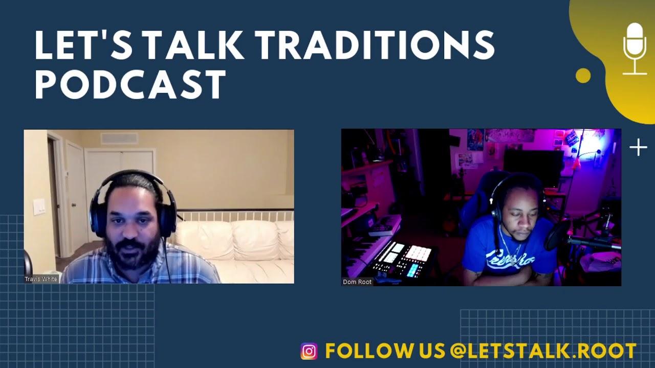 Let's Talk Traditions Episode 7 -- Let's Talk Succession Part 3