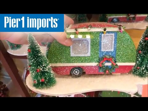 Pier 1 Imports CHRISTMAS 2017!