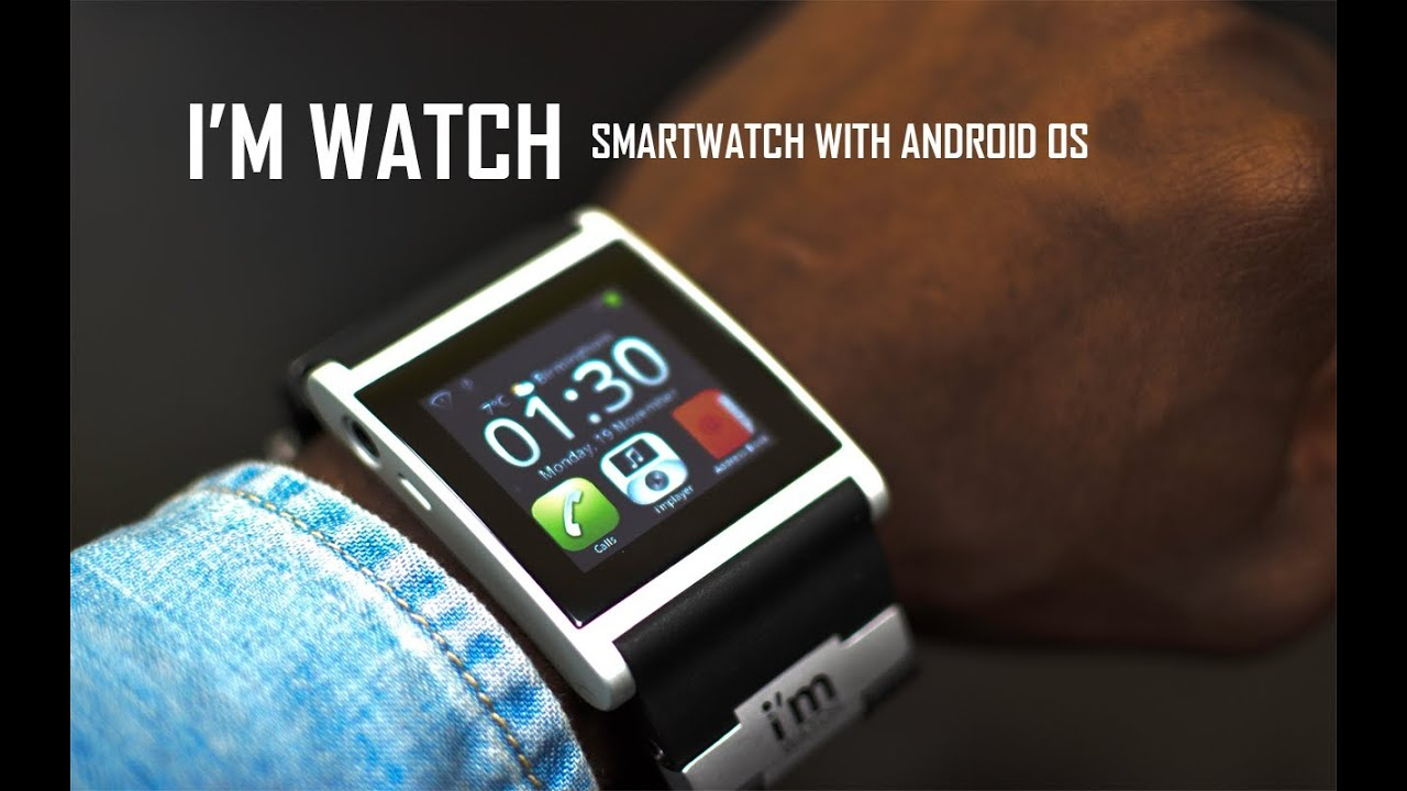 I'm Watch World's First Real Smartwatch