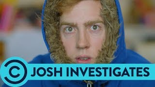 Josh Pieters Investigates: What Is Climate Change? | Comedy Central