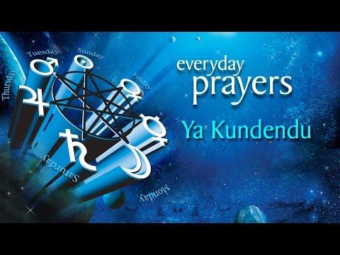 Ya Kundendu | Everyday Prayers | Devotional