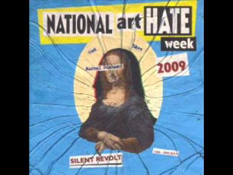 Silent Revolt -- National Art Hate Week 2009