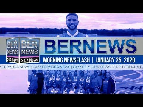 Bermuda Newsflash For Saturday, January 25, 2020