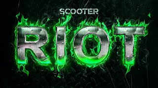 Scooter - Riot (Official Audio HD)