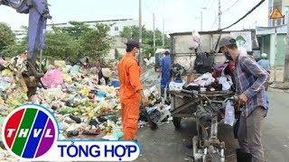 THVL | Người dân ở TP.HCM  sẽ bị từ chối thu gom rác nếu không phân loại