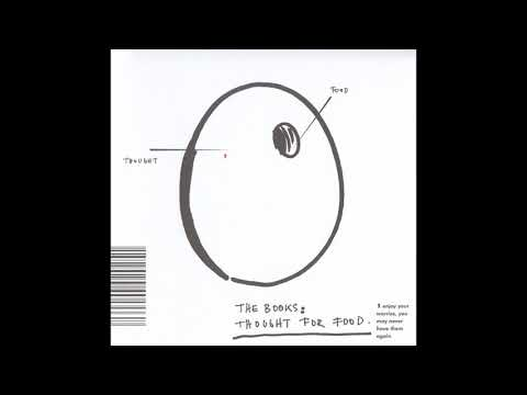 The Books - Thought For Food (full album)