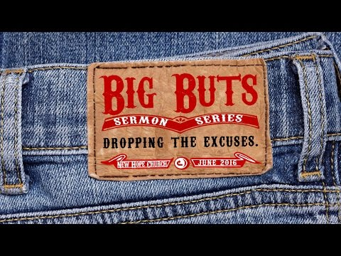 NW Campus - Big Buts - Drop the Excuses