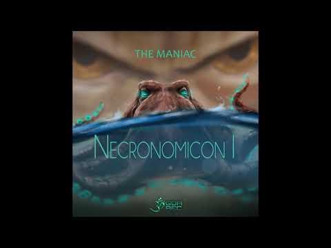 The Maniac - Necronomicon I [Full EP]
