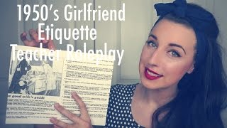 ASMR 1950's Girlfriend/Wife Etiquette Teacher Role-play