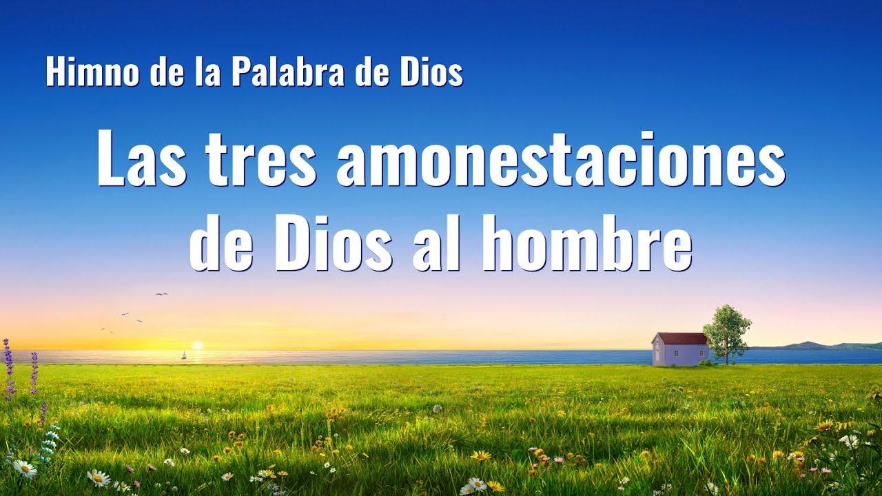 Canción cristiana   Las tres amonestaciones de Dios al hombre