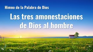 Canción cristiana | Las tres amonestaciones de Dios al hombre