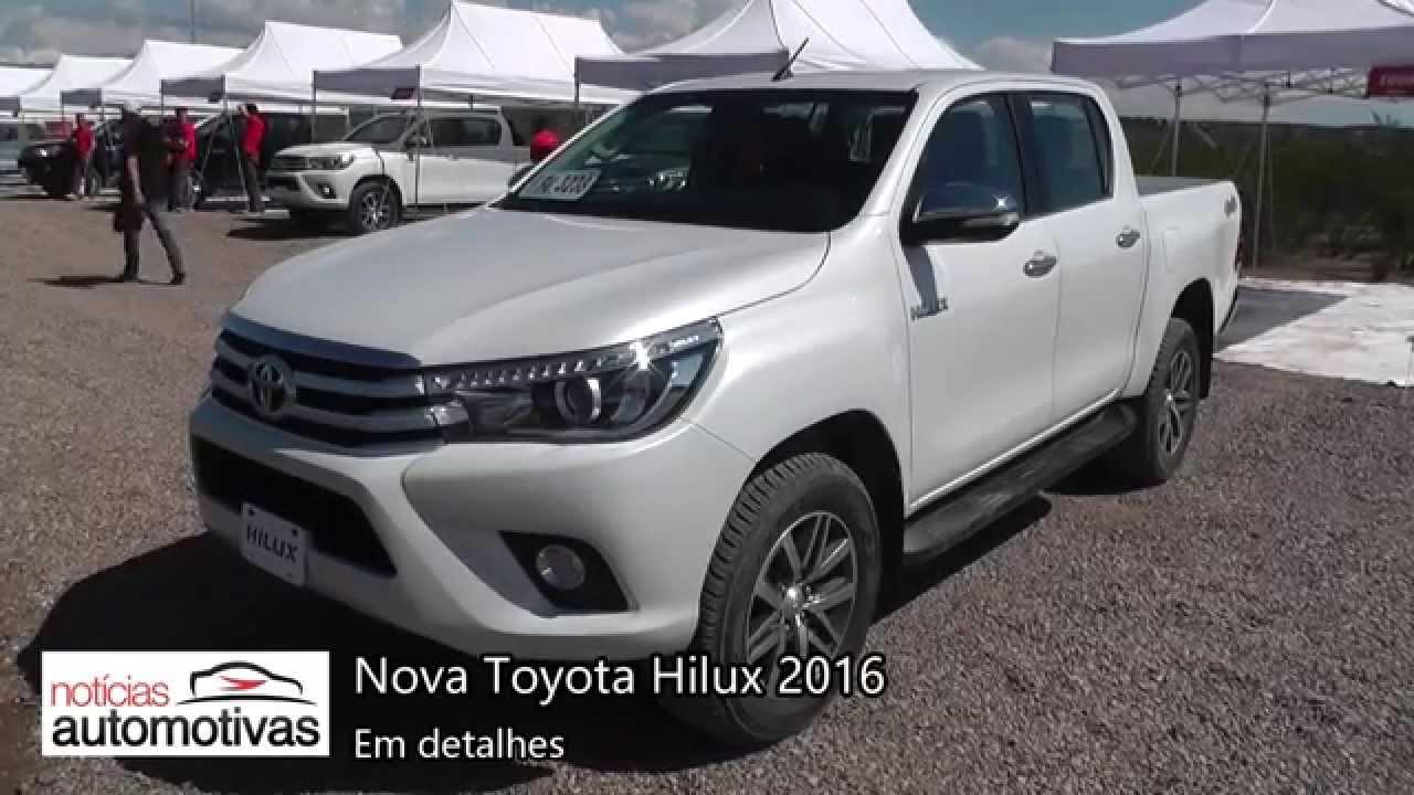 Nova Toyota Hilux 2016 Detalhes Noticiasautomotivas Com Br Youtube