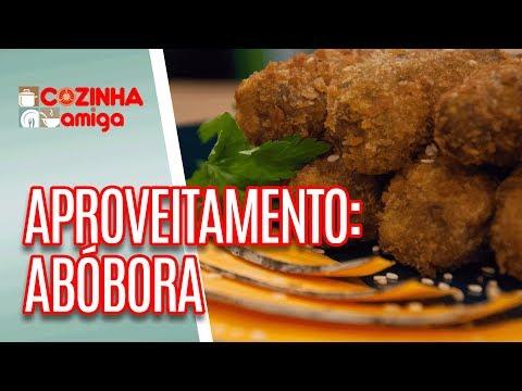 Aproveitamento De Alimentos: Abóbora - Raquel Novais | Cozinha Amiga (11/06/18)