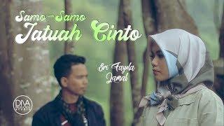 Sri Fayola Vol 4 & Jamal - Samo Samo Jatuah Cinto (Pop Minang)