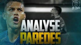 [Le Labo]: Leandro Paredes | Analyse Complète