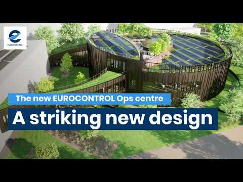 EUROCONTROL starts construction works for New Operations Centre in Brussels