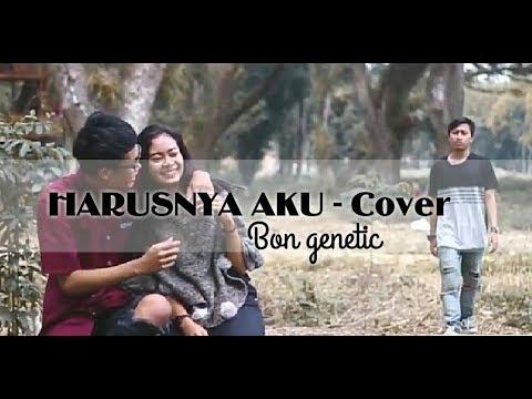 ASLI BIKIN BAPER ARMADA HARUSNYA AKU COVER (UNOFFICIAL MUSIC VIDEO )
