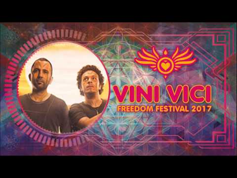 Vini Vici @ Freedom Festival 2017
