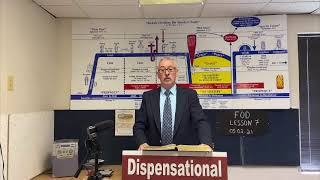 Fundamentals of Dispensationalism Lesson 7