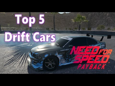 Need For Speed Payback Top 5 Drift Cars
