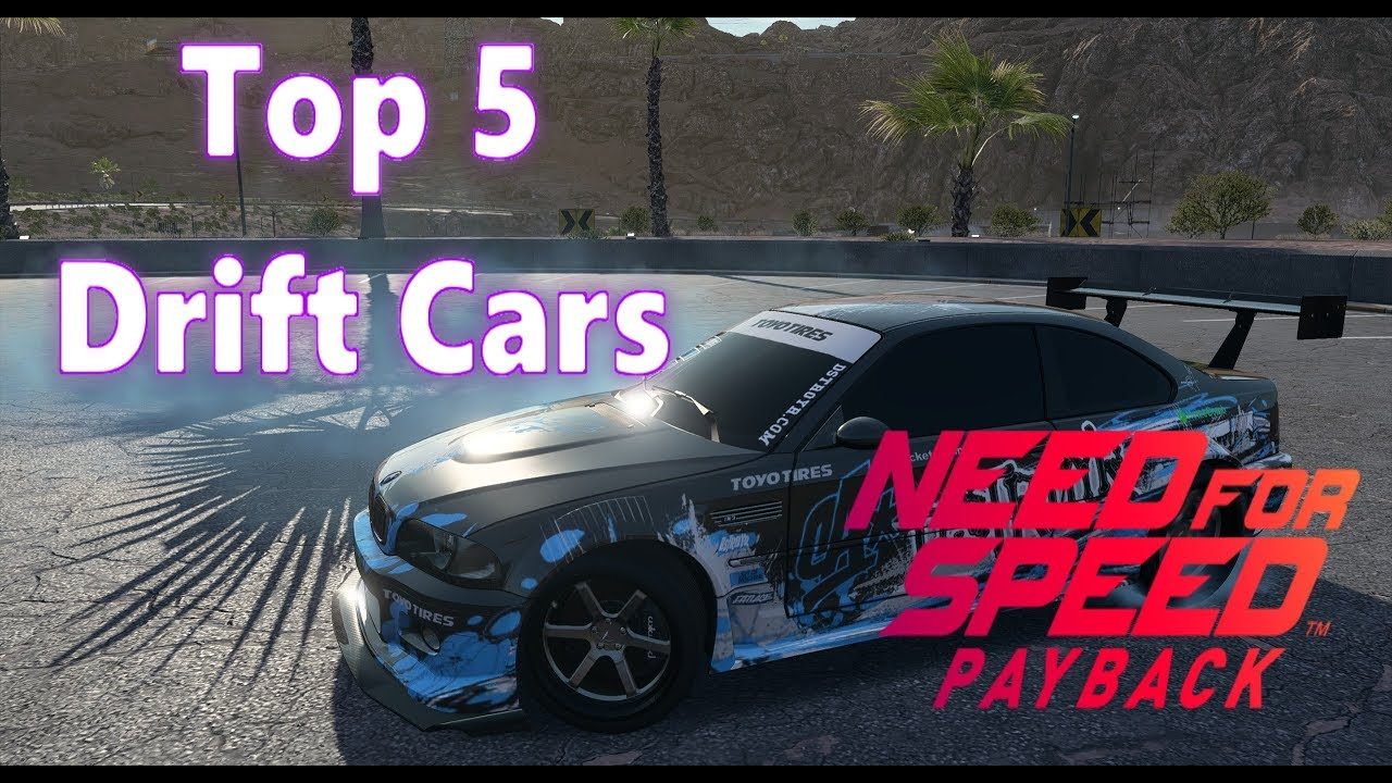 need for speed payback top 5 drift cars youtube. Black Bedroom Furniture Sets. Home Design Ideas