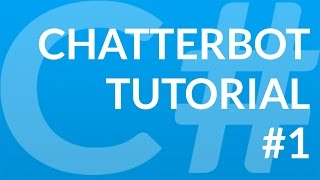 C# Chatbot Tutorial - 1 - Switch Statement