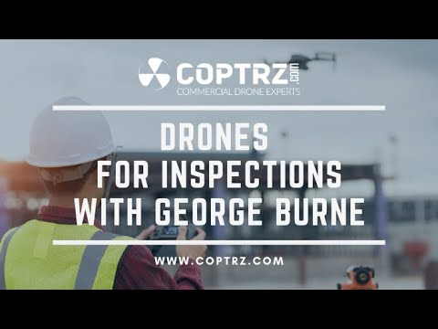 Webinar - Drones for Inspection with George Burne - 14 July 2020