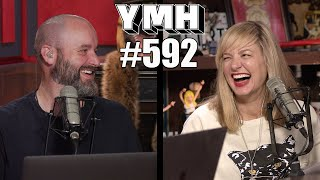 Your Mom's House - Ep. 592