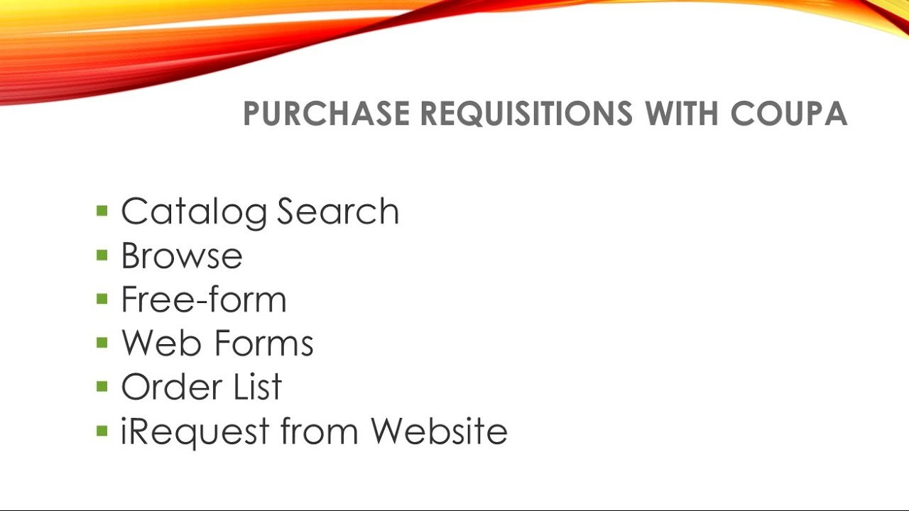 HOW-TO: 6 Ways to Create Purchase Requisitions in Coupa
