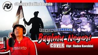 Bagimu Negeri, Cipt. Raden Koesbini. Lagu Nasional. Cover By: Robinson - Robinson Journey.