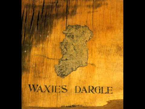 Waxies Dargle - City Of Dreams