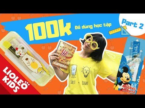 Thử thách 100k chị Lio mua đồ dùng học tập (Phần 2) - Bé học tiếng Anh chủ đề School things
