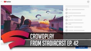 Crowdplay - Part of Stadiacast 42