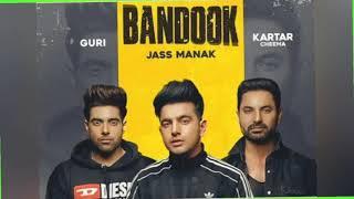 Bandook Full song Jass Manak | Guri | Kartar Cheema | mp3 download