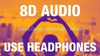 Selena Gomez & Marshmello - Wolves | 8D AUDIO