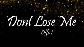 Offset - Don't Lose Me (Lyrics)